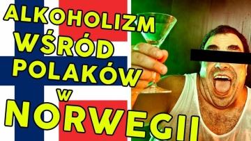 Alkoholizm wśród Polaków w Norwegii Takinita (2/3) Moja Norwegia #24