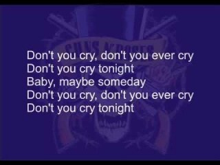 Guns N' Roses - Don't cry with lyrics