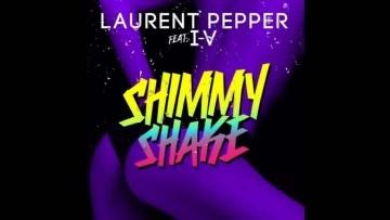 Laurent Pepper feat. I-V - Shimmy Shake (Original Extended Mix)