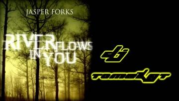 Dj TomekGT - River Flows In You (Jasper Forks )