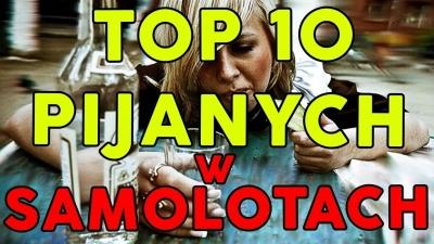 TOP 10 PIJANYCH W SAMOLOTACH