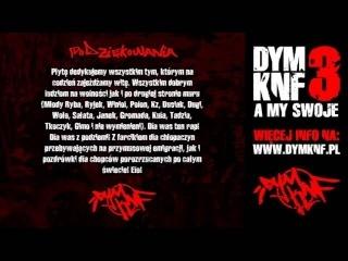13. DYM KNF - Bądź czujny (feat. Kwiato) Bonus Track - A MY SWOJE CD1