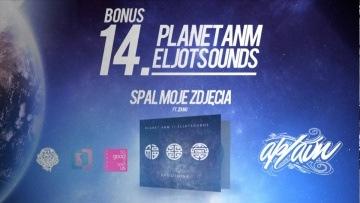 Planet ANM / EljotSounds - Spal moje zdjęcia Remix (ft. ZdunO)
