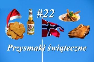 Nowy w Norwegii - #22 Przysmaki świąteczne
