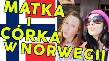 Cała rodzina w Norwegii Ola + Julia 1/2 Moja Norwegia #22