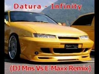 Datura - Infinity (DJ Mns Vs E-Maxx Remix)