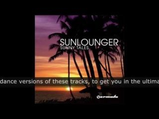 Sunlounger - Sunny Tales (Chill Version)
