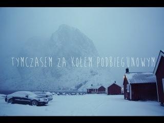 Tymczasem za kołem podbiegunowym, Norwegia | Podróżne #84