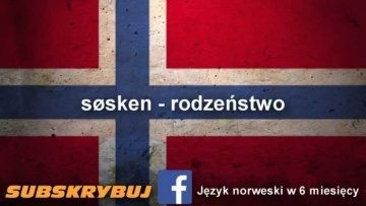 Szybka i skuteczna nauka języka norweskiego - Rodzina