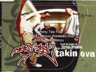Tommy Tee - Takin Ova [Lyrics]