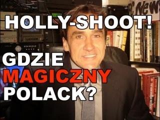 """Holly--shoot! -- Gdzie Magiczny Polack? -- Max Kolonko """"Mówi Jak Jest"""""""
