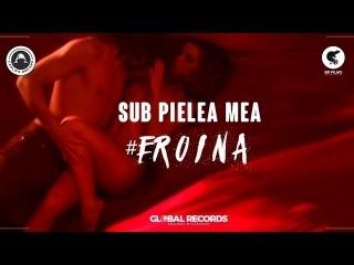 Carla's Dreams - Sub Pielea Mea   #eroina (Official Video)