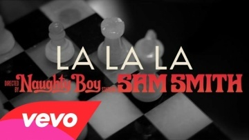 Naughty Boy - La La La (Official Audio)  ft. Sam Smith