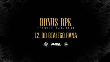 Bonus RPK - DO BIAŁEGO RANA ft. OloSolo // Prod. APmg & WOWO.