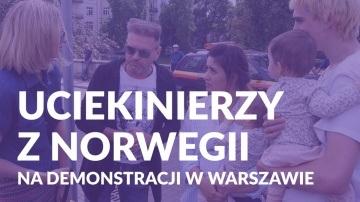 Uciekli z dziećmi z Norwegii, znaleźli schronienie w Polsce. Teraz chcą wracać