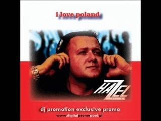dj Hazel - I love Poland 2011