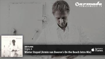 Triple A - Winter Stayed (Armin van Buuren's On the Beach Intro Mix)