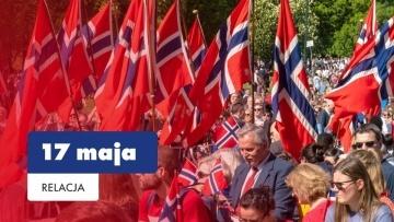 Dzień Niepodległości 17 maja w Oslo Święto Konstytucji relacja Mojej Norwegii