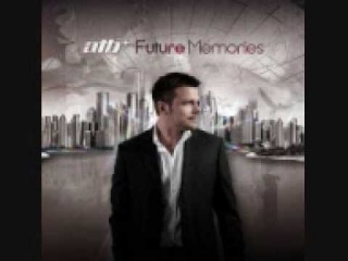 ATB - Luminescence (Future Memories) 2009