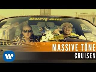 Massive Töne - Cruisen (Official Music Video)