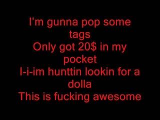 Macklemore - Thrift Shop Ft. Wanz Lyrics On Screen