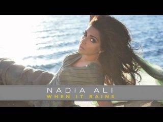 """Nadia Ali """"When it Rains"""" New Solo Single"""