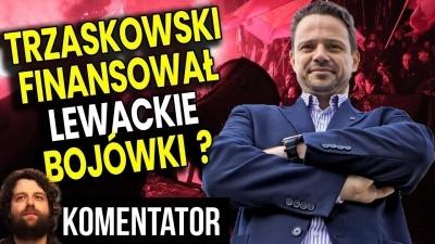Trzaskowski Finansował Lewicowe Bojówki z Pieniędzy Warszawy? - Analiza Komentator Wybory 2020 Bank